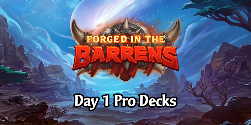Awesome Forged in the Barrens Launch Decks from Hearthstone's Top Players and Streamers