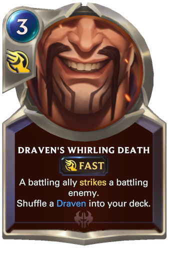 Draven's Whirling Death Card Image