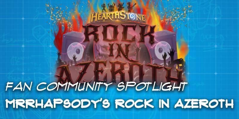 """MrRhapsody's """"Rock in Azeroth"""" Custom Set - Hearthstone Fan Community Spotlight"""