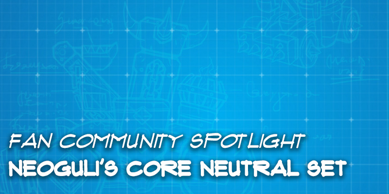 Fan Community Spotlight - Neoguli's Core Set Reworks - Part 6 (Neutral)