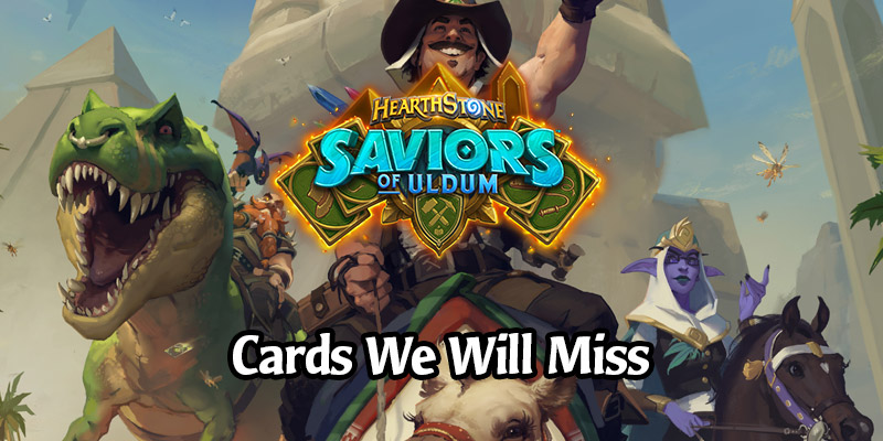 The Cards We're Going to Miss Plenty When Saviors of Uldum Rotates