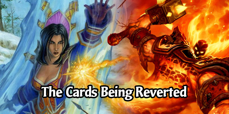 All The Hearthstone Cards That Will be Reverted For The New Classic Game Mode