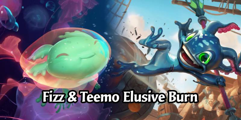 Faint's Fizz & Teemo Elusive Burn Deck List & Guide - Runeterra Deck Spotlight