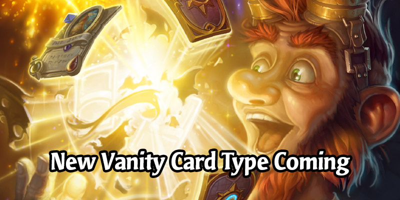 Hearthstone is Getting a New Type of Vanity Card