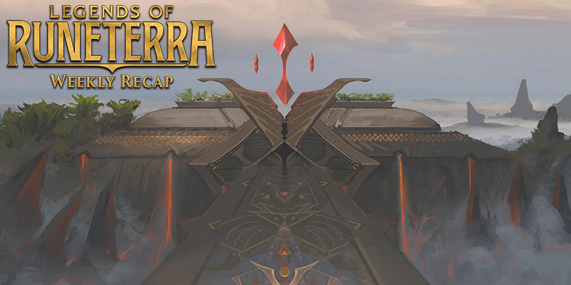Legends of Runeterra - Weekly Recap Jan. 24