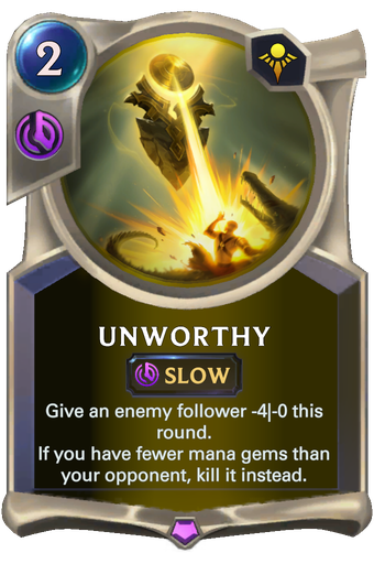 Unworthy Card Image