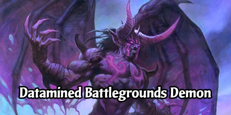 A New Demon Synergy has Been Datamined for Hearthstone's Battlegrounds - Master Demonologist