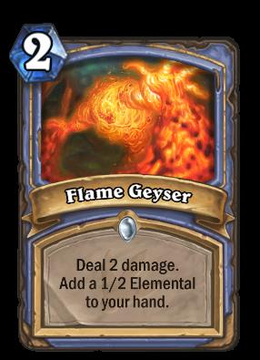 Flame Geyser Card Image
