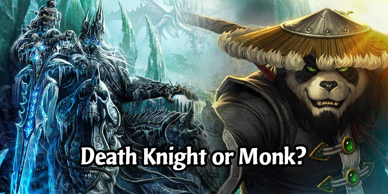 Would You Rather See Monks or Death Knights as a Playable Class in Hearthstone?