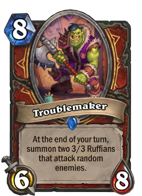 Troublemaker Card Image