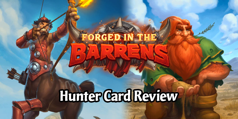 Reviewing Hearthstone's New Hunter Cards Arriving in Forged in the Barrens