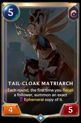 Tail-Cloak Matriarch Card Image