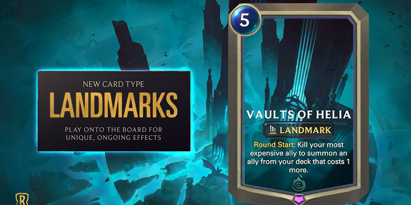 Runeterra's Monuments of Power Introduces Landmark Cards - Persistent Effects for the Whole Game