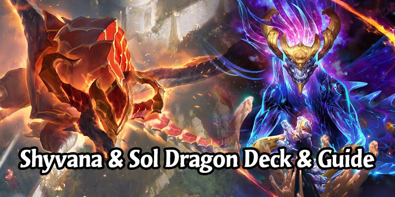 TheCupIsMine's Shyvana & Aurelion Sol Dragon Deck List & Guide - Runeterra Deck Spotlight