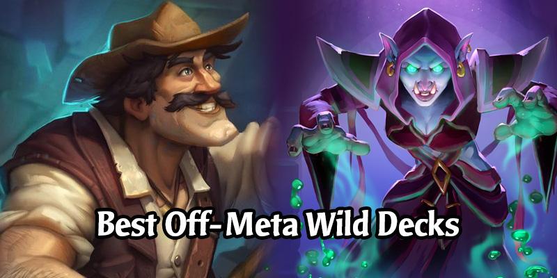 The Best Off-Meta Wild Decks for October 2020