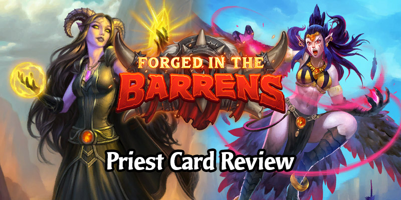 Reviewing Hearthstone's New Priest Cards Arriving in Forged in the Barrens