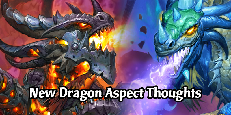 Our Initial Thoughts on The Three New Dragon Aspects Coming to Hearthstone's Core Set in Year of the Gryphon