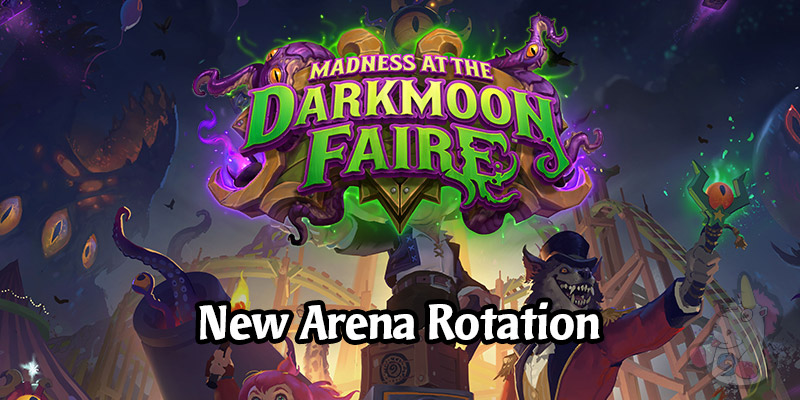 A New Hearthstone Arena Rotation Comes Tomorrow with Madness at the Darkmoon Faire