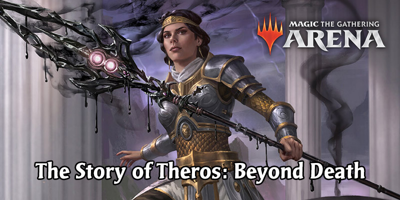 MTG Arena - The Story of Theros: Beyond Death