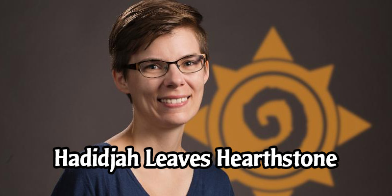 Hadidjah Chamberlin, Hearthstone's Lead VFX Artist, Leaves the Team