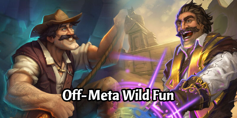 Hearthstone Off-Meta Picks for the Wild Side! Play Something Fun
