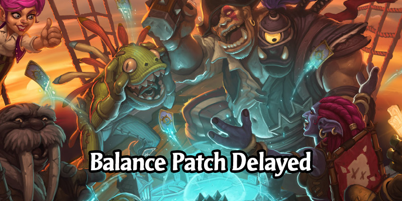 This Week's Hearthstone Balance Patch Postponed Until Forged in the Barrens Release in 20.0
