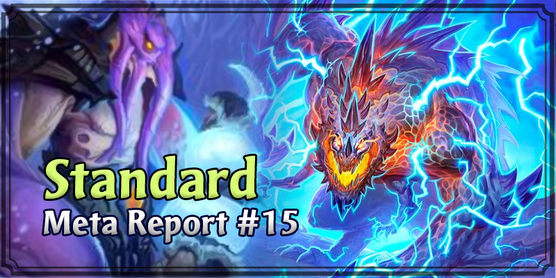 Standard Meta Report #15 - Fixing (Yet Another) Shaman Meta