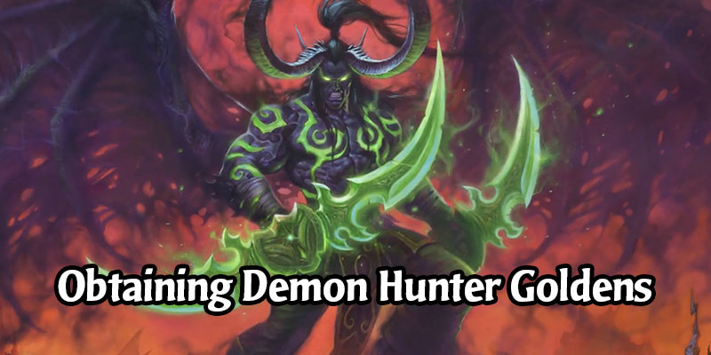 How to Unlock All the Golden Demon Hunter Basic Cards
