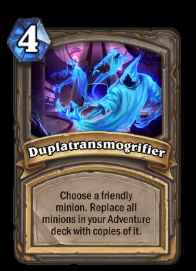Duplatransmogrifier Card Image
