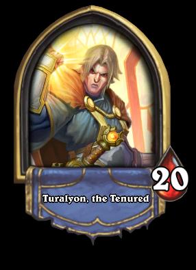 Turalyon, the Tenured Card Image