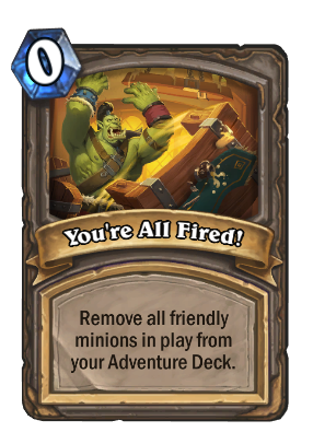 You're All Fired! Card Image