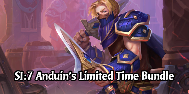 SI:7 Anduin's Bundle is Only Available Until Monday - Pick it Up Before it Leaves the Shop!