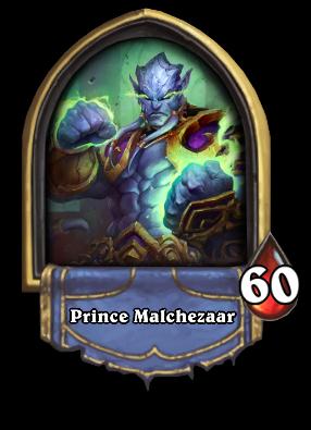 Prince Malchezaar Card Image