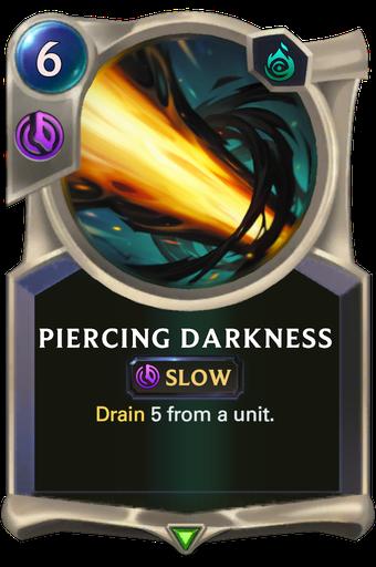Piercing Darkness Card Image