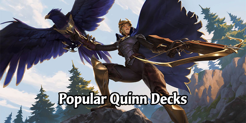 Fantastic Quinn Decks for Runeterra's Rising Tides Expansion
