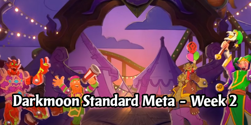 The Best Standard Meta Decks For Each of Hearthstone's Classes in Darkmoon Faire - Week 2