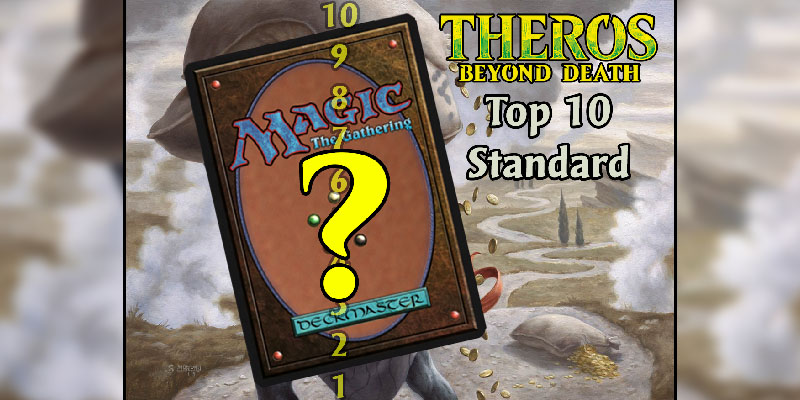 Top 10 Theros: Beyond Death Cards for Standard