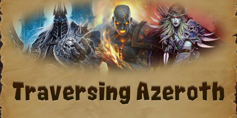 Undeath and Necromancy, The Story of the Scourge and Forsaken: Traversing Azeroth