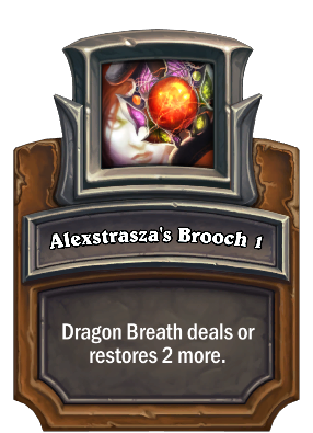 Alexstrasza's Brooch 1 Card Image
