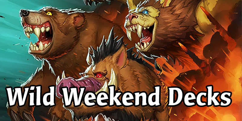 Have a Wild Hearthstone Weekend with these Community Decks