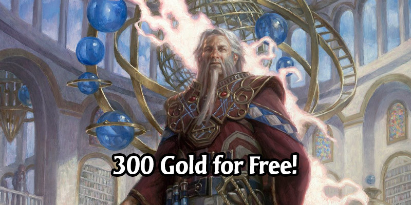 Get 300 Gold for Free in MTG Arena - Today Only!