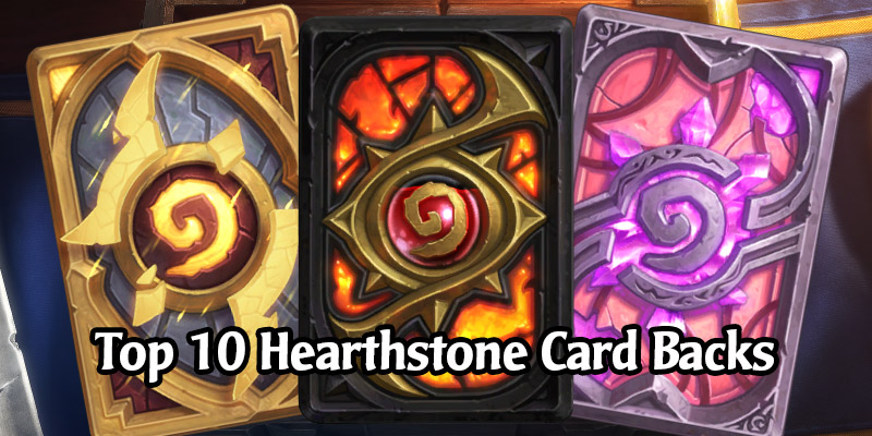 The 10 Best Card Backs Available in Hearthstone That You Definitely Can't Disagree With