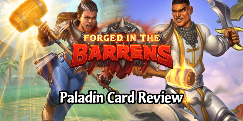 Reviewing Hearthstone's New Paladin Cards Arriving in Forged in the Barrens