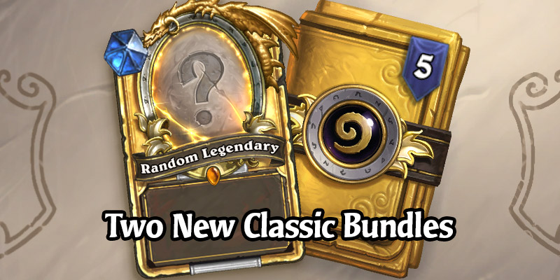 Two New Classic Bundles Arrived in the Hearthstone Shop - Get Golden Classic Packs, Available Through April 5
