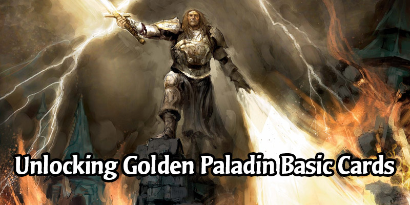 How to Unlock All the Golden Paladin Basic Cards