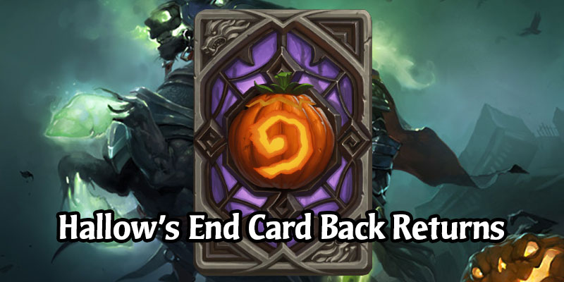 The Hallow's End Card Back Returns to Hearthstone Via the Shop on October 13 for 1 Week