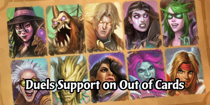 Out of Cards Now Supports Hearthstone Duels Deckbuilding and Guides