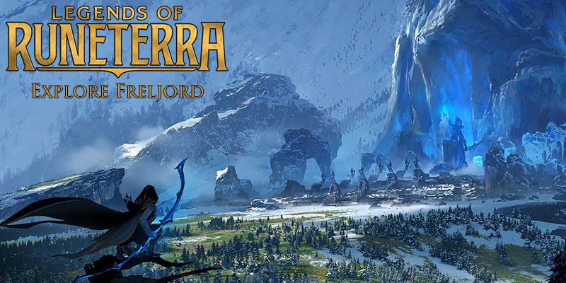 Legends of Runeterra - Explore Freljord