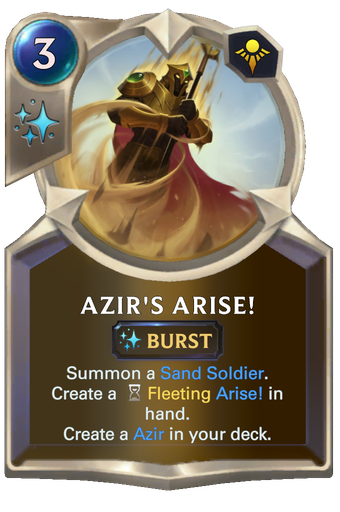 Azir's Arise! Card Image