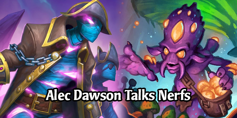 Hearthstone Game Designer Alec Dawson Comments on Upcoming Card Nerfs